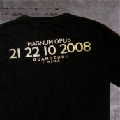 premium tee, back side, printed date 21-22/10/2008 in Guangzhou China | British Fashion Retail Brand – Magnum London :: Event Magnum Opus 2008